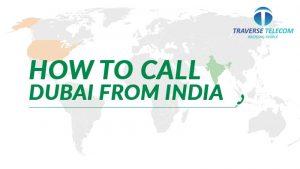 Call Dubai From India